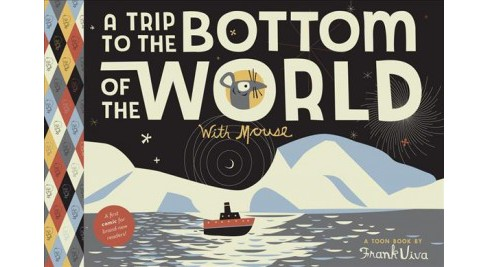 Trip to the Bottom of the World With Mouse -  Reprint by Frank Viva (Paperback) - image 1 of 1