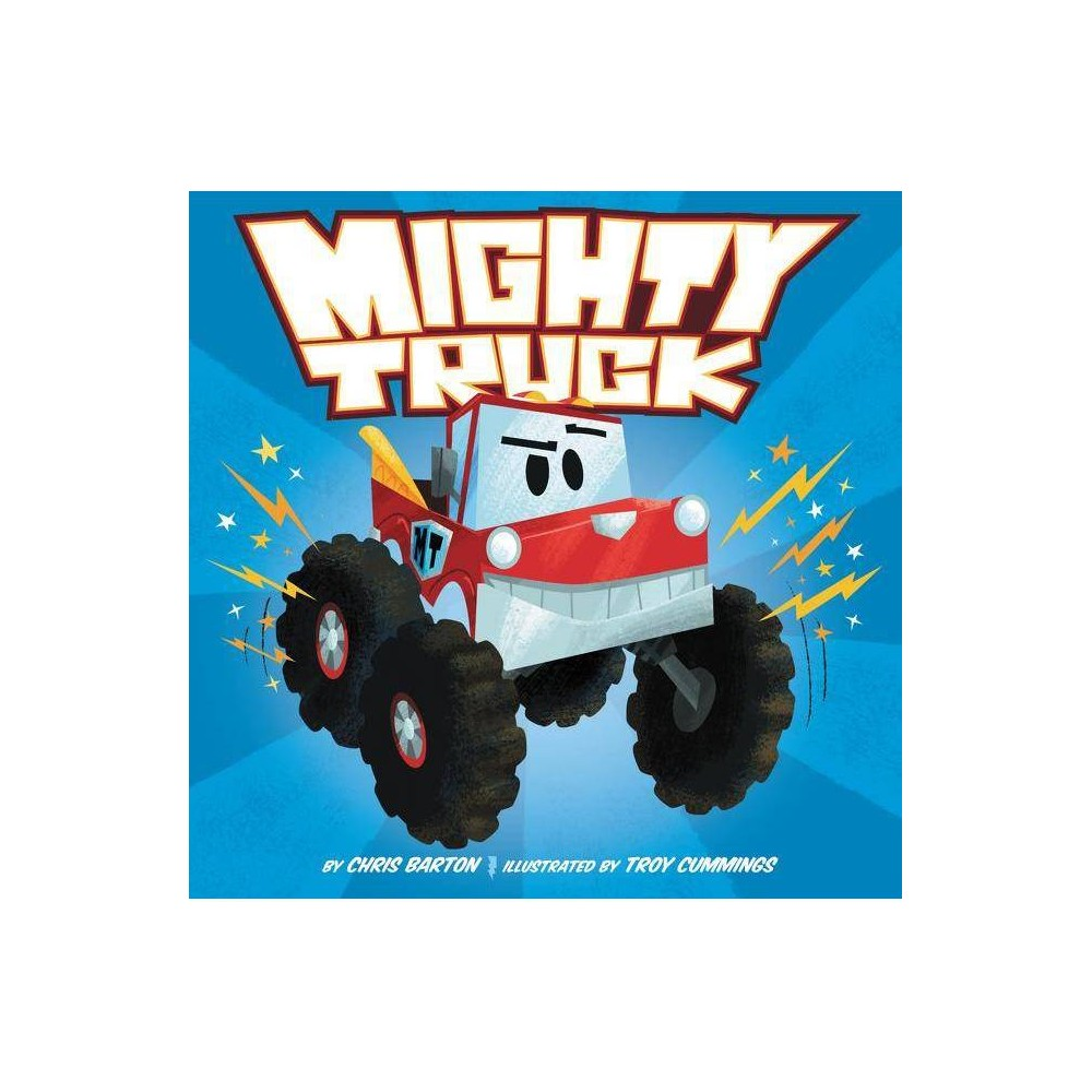 Mighty Truck By Chris Barton Hardcover