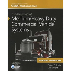Fundamentals of Medium/Heavy Duty Commercial Vehicle Systems Student Workbook - by  CDX Automotive