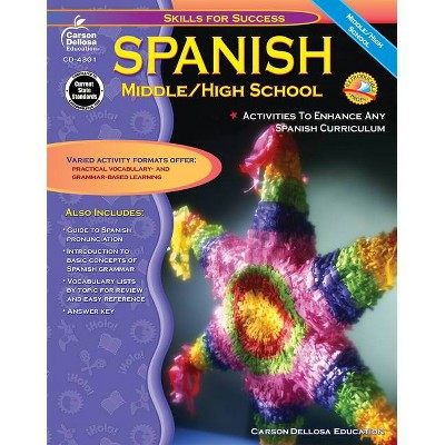 Spanish, Grades 6 - 12 - (Skills for Success) by  Cynthia Downs (Paperback)