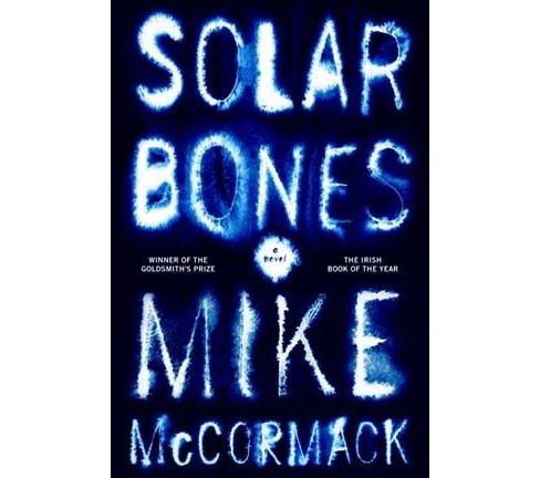 Solar Bones -  Reprint by Mike McCormack (Hardcover) - image 1 of 1