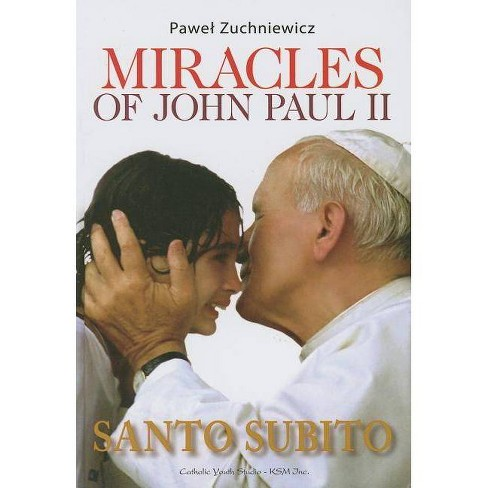 Miracles of John Paul II - by  Pawel Zuchniewicz (Hardcover) - image 1 of 1
