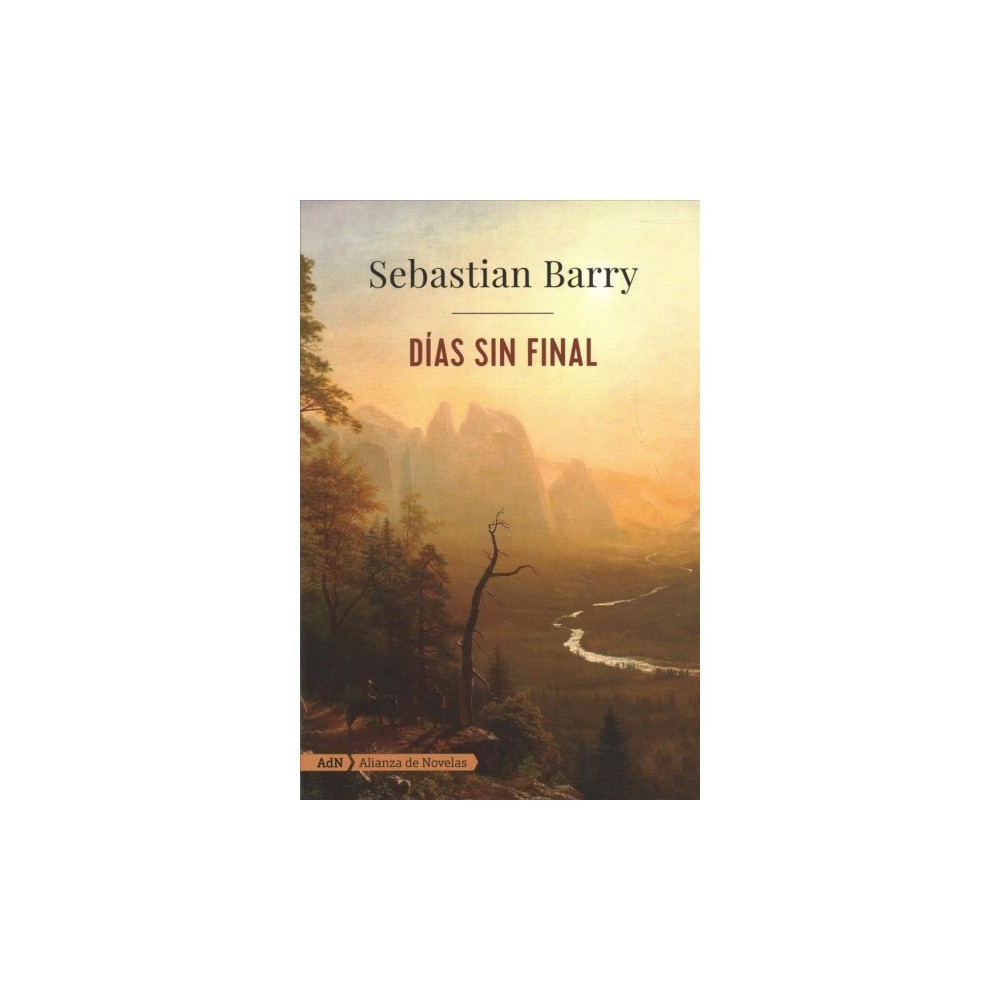 Días sin final / Days Without End - by Sebastian Barry (Paperback)