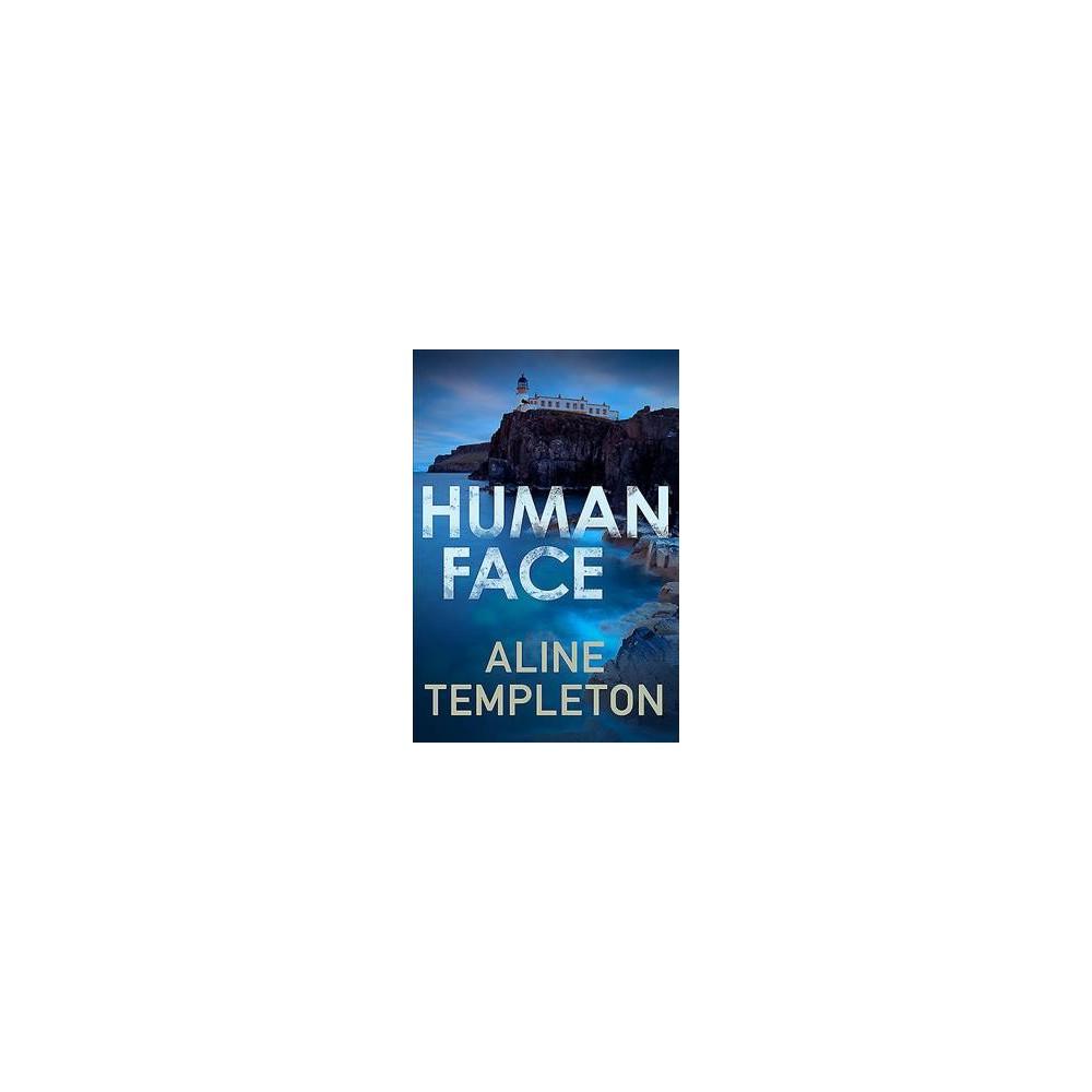 Human Face - (Di Kelso Strang) by Aline Templeton (Paperback)