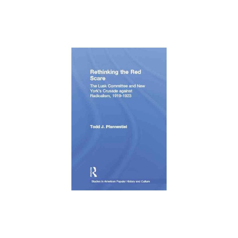 Rethinking the Red Scare (Paperback)
