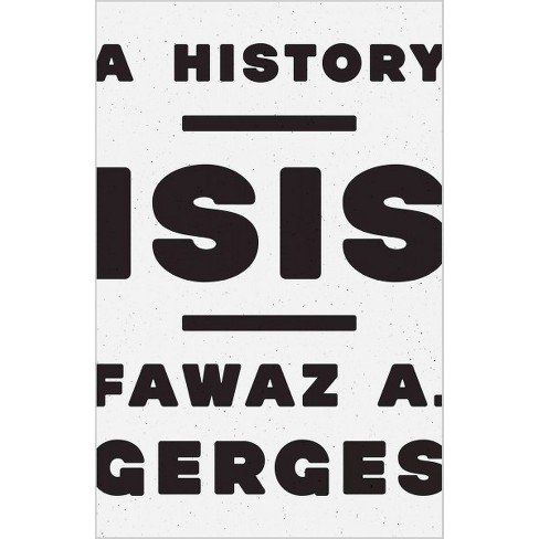 Isis A History Reprint Paperback Fawaz A Gerges Target