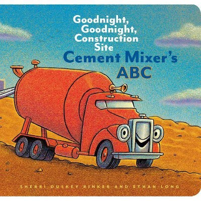 Cement Mixer's ABC by Sherri Duskey Rinker (Board Book)