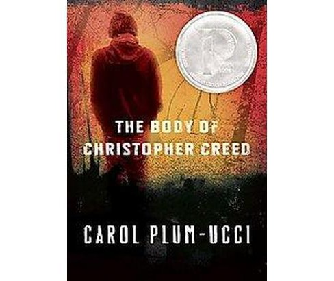 Body of Christopher Creed (Paperback) (Carol Plum-Ucci) - image 1 of 1