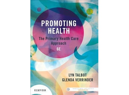 Promoting Health : The Primary Health Care Approach (Paperback) (Lyn Talbot & Glenda Verrinder) - image 1 of 1
