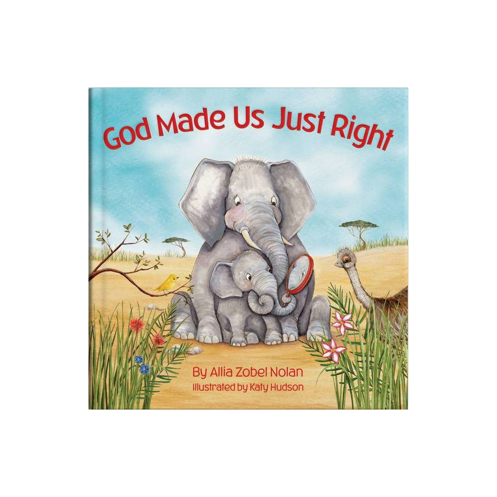 God Made Us Just Right By Allia Zobel Nolan Board Book