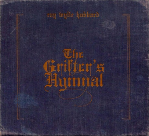 Ray wylie hubbard - Grifter's hymnal (CD) - image 1 of 3