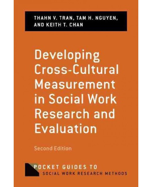 Developing Cross-Cultural Measurement in Social Work Research and Evaluation (Paperback) (Thahn V. Tran - image 1 of 1