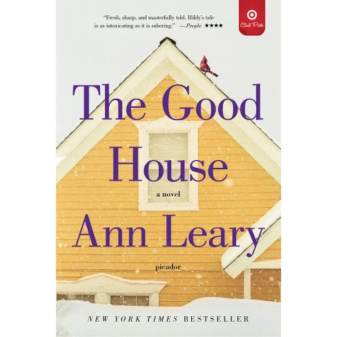 Target Club Pick Oct 2013: The Good House: A Novel (Paperback) by Ann Leary - image 1 of 1
