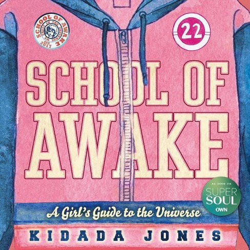 School of Awake - by  Kidada Jones (Paperback) - image 1 of 1