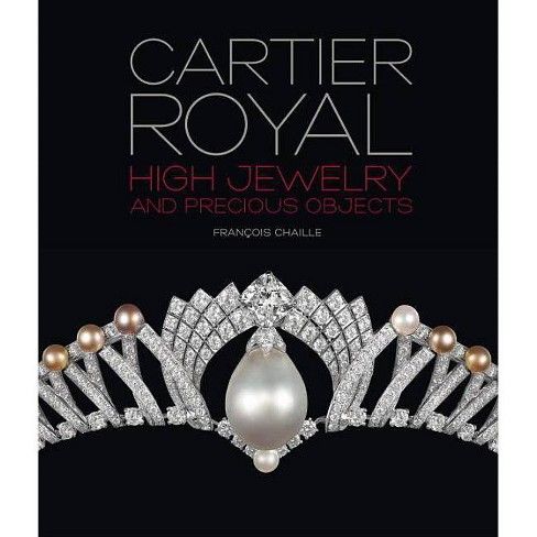 Cartier Royal - by  Francois Chaille (Hardcover) - image 1 of 1