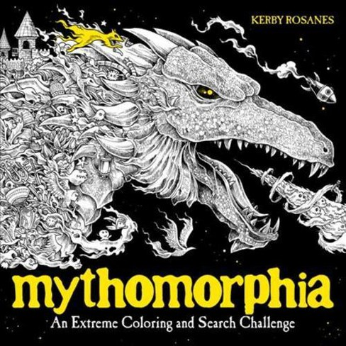 Mythomorphia : An Extreme Coloring and Search Challenge (Paperback) (Kerby Rosanes) - image 1 of 1
