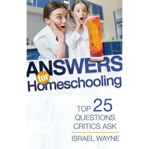 Answers for Homeschooling - by  Israel Wayne (Paperback) - image 1 of 1