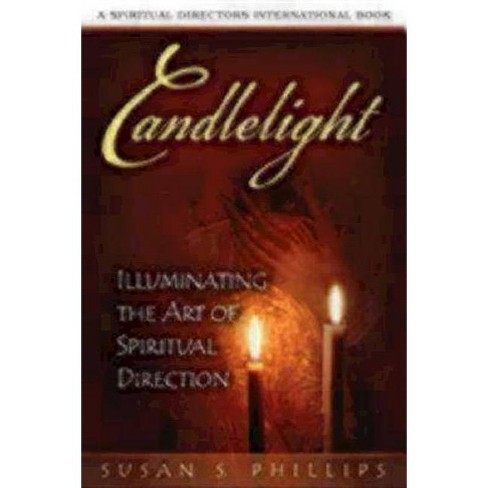 Candlelight - (Spiritual Directors International Books) by  Susan Phillips (Paperback) - image 1 of 1