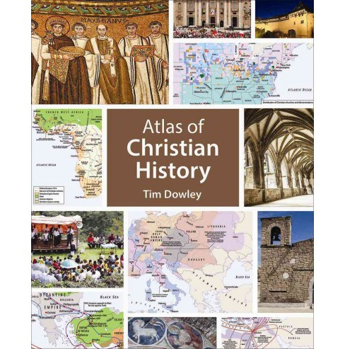 Atlas of Christian History (Paperback) (Tim Dowley) - image 1 of 1