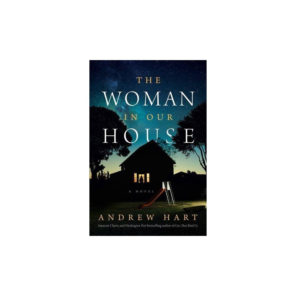 Woman in Our House - by Andrew Hart (Paperback)