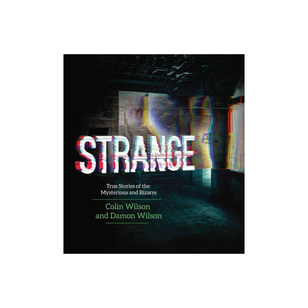 Strange - by Colin Wilson & Damon Wilson (Paperback)