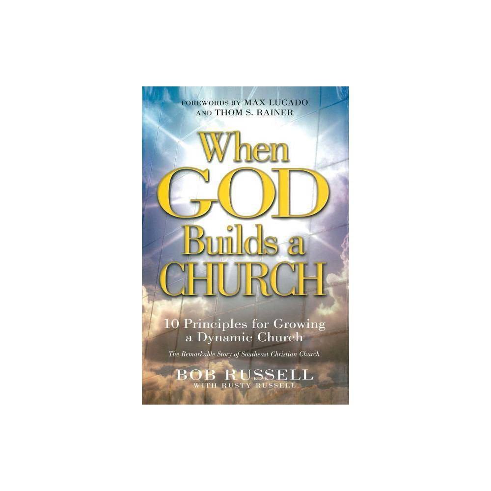 When God Builds A Church By Bob Russell Rusty Russell Paperback
