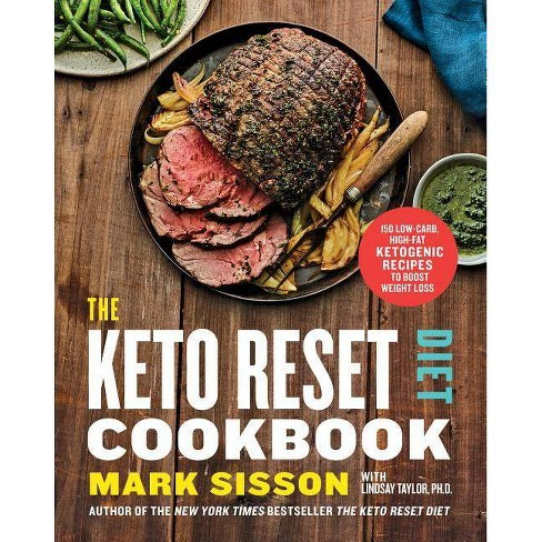Keto Reset Diet Cookbook : 150 Low-carb, High-fat Ketogenic Recipes to Boost Weight Loss -  (Hardcover) - image 1 of 1