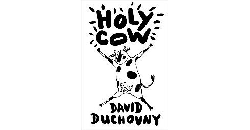 Holy Cow (Hardcover) (David Duchovny) - image 1 of 1
