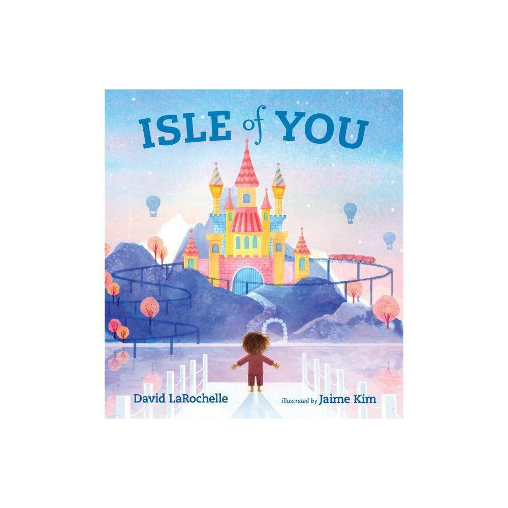 Isle Of You By David Larochelle Hardcover