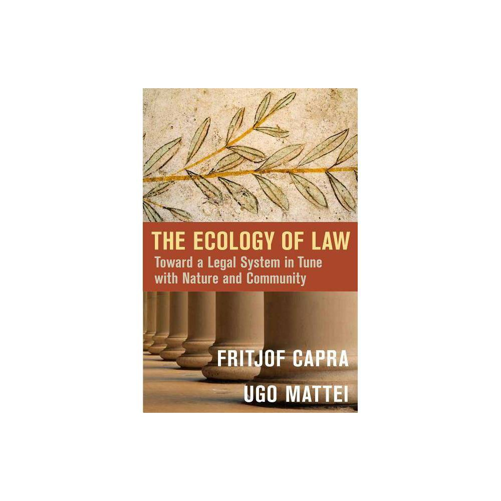 The Ecology Of Law By Fritjof Capra Ugo Mattei Hardcover