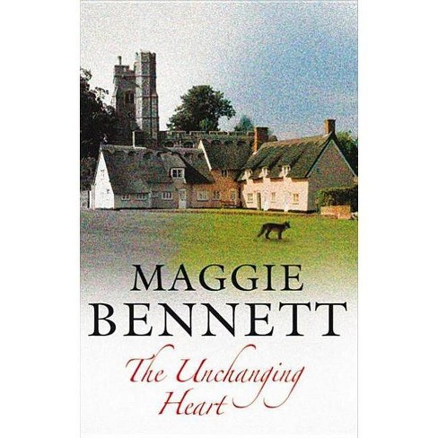 The Unchanging Heart - (Severn House Large Print) by  Maggie Bennett (Hardcover) - image 1 of 1