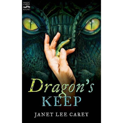 Dragon's Keep - by  Janet Lee Carey (Paperback) - image 1 of 1