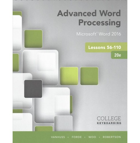 Advanced Word Processing Lessons 56-110, Microsoft Word 2016 + Keyboarding in Sam 365 & 2016 With - image 1 of 1