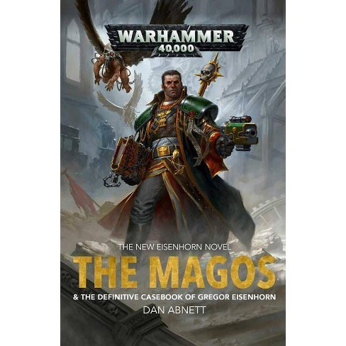 The Magos - (Eisenhorn) by  Dan Abnett (Paperback) - image 1 of 1