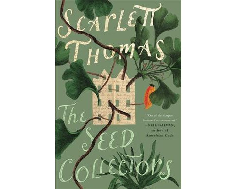 Seed Collectors (Reprint) (Paperback) (Scarlett Thomas) - image 1 of 1