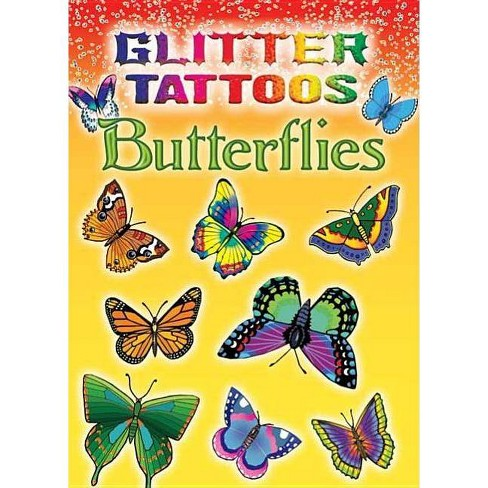 Glitter Tattoos Butterflies - (Dover Tattoos) by  Jan Sovak (Mixed media product) - image 1 of 1