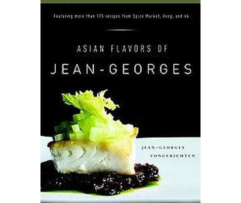 Asian Flavors of Jean-Georges (Hardcover) (Jean-Georges Vongerichten) - image 1 of 1