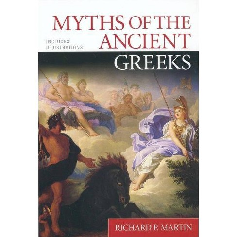 Myths of the Ancient Greeks - (Paperback) - image 1 of 1