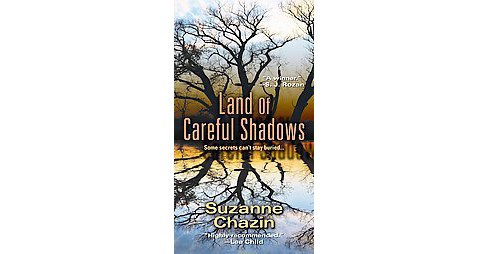 Land of Careful Shadows (Reprint) (Paperback) (Suzanne Chazin) - image 1 of 1
