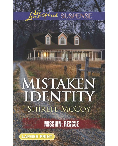 Mistaken Identity (Paperback) (Shirlee McCoy) - image 1 of 1