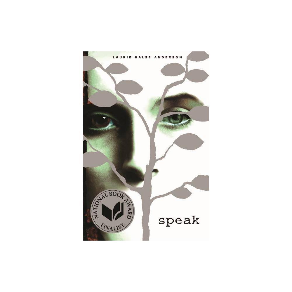 Speak Reprint By Laurie Halse Anderson Paperback