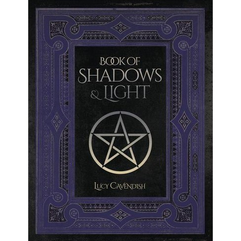 Book of Shadows & Light - by  Lucy Cavendish (Paperback) - image 1 of 1