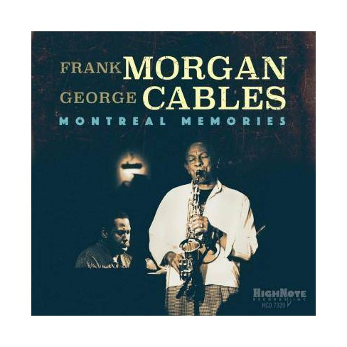 Frank Morgan  &  George Cables - Montreal Memories (CD) - image 1 of 1