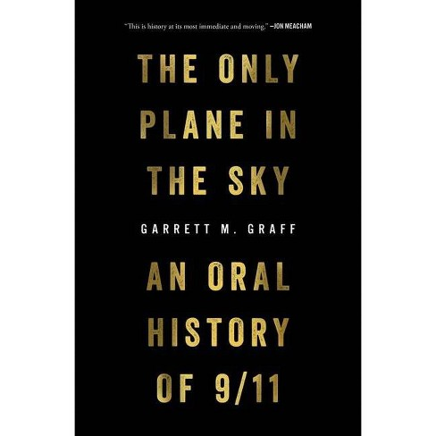 The Only Plane in the Sky - by  Garrett M Graff (Hardcover) - image 1 of 1