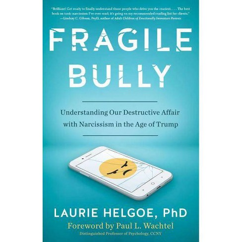 Fragile Bully - by  Laurie Helgoe (Paperback) - image 1 of 1