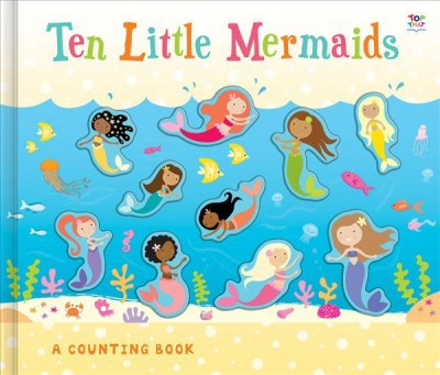 Ten Little Mermaids - (A Counting Book)by Susie Linn (Hardcover)
