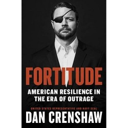 Fortitude - by  Dan Crenshaw (Hardcover)