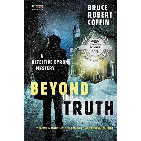 Beyond the Truth - (John Byron Novel) by  Bruce Robert Coffin (Paperback) - image 1 of 1