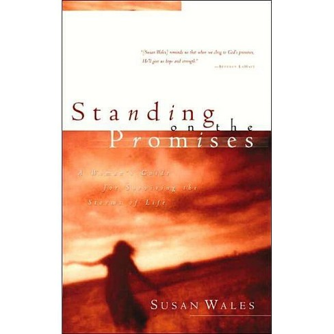 Standing on the Promises - by  Susan Wales (Paperback) - image 1 of 1