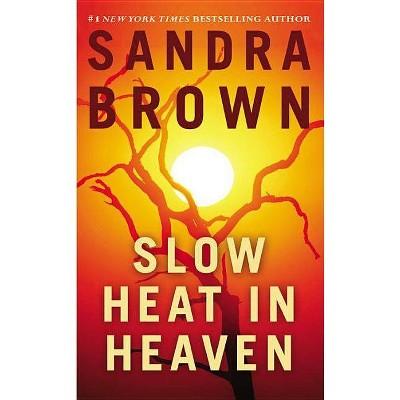 Slow Heat in Heaven (Reissue) - by Sandra Brown (Paperback)